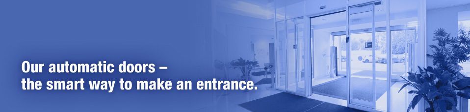 Our automatic doors – 